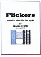 Flickers by Edward Norton