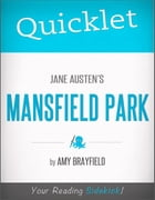 Quicklet on Jane Austen's Mansfield Park by Amy  Sharony
