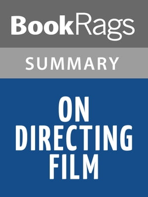 On Directing Film by David Mamet | Summary & Study Guide