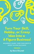 Turn Your SKill, Hobby, or Crazy Idea Into A 6 Figure Business. 4dc67362-a26d-4aae-9d4e-9c49a17a3973