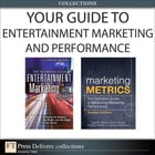 Your Guide To Entertainment Marketing and Performance (Collection) by Al Lieberman