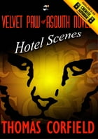 Hotel Scenes from the Velvet Paw of Asquith Novels by Thomas Corfield