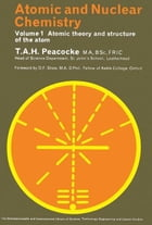 Atomic and Nuclear Chemistry: Atomic Theory and Structure of the Atom