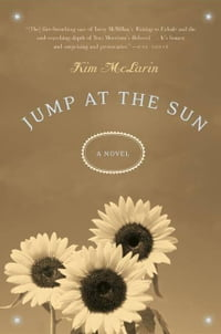 Jump at the Sun: A Novel