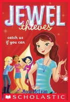 Jewel Society #1: Catch Us If You Can by Hope McLean