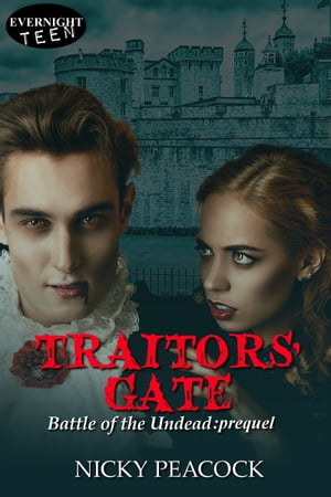 Traitors' Gate by Nicky Peacock