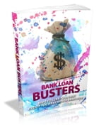 Bank Loan Busters by Anonymous
