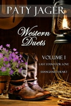 Western Duets - Volume One by Paty Jager