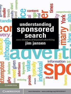 Understanding Sponsored Search Core Elements of Keyword Advertising