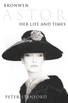 Book Bronwen Astor: Her Life and Times (Text Only) by Peter Stanford