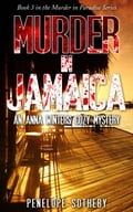 Murder in Jamaica: Book 3 in the Murder in Paradise Series 20b03aa3-6692-4a65-aae9-55357c454d52