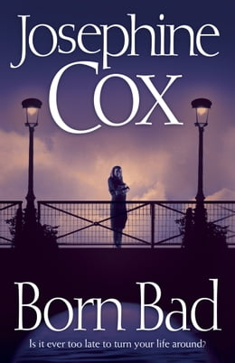Book Born Bad by Josephine Cox