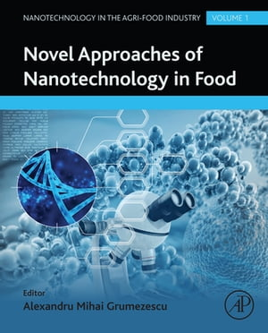 Novel Approaches of Nanotechnology in Food