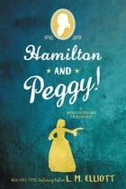 Hamilton and Peggy! Cover Image