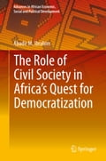 The Role of Civil Society in Africa's Quest for Democratization 84e288ab-e6e9-4735-92a7-dc94c7436c82