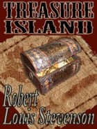 Treasure Island with free audio book link (Illustrated): The most popular pirate story ever written in English by Robert Louis Stevenson