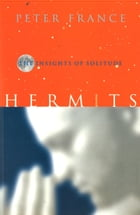 Hermits: The Insights of Solitude