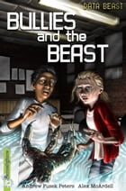 Bullies and the Beast by Andrew Fusek Peters