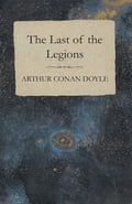 The Last of the Legions (1910) 74707f10-f1ec-40c2-a7c8-59e22c250c1f