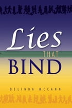 Lies That Bind by Delinda McCann