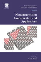 Nanomagnetism: Fundamentals and Applications by Chris Binns