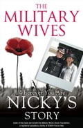 9780007527120 - The Military Wives: The Military Wives: Wherever You Are - Nicky's Story - Buch
