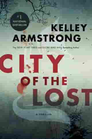 City of the Lost: A Rockton Thriller (City of the Lost 1) by Kelley Armstrong