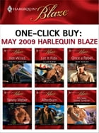 One-Click Buy: May 2009 Harlequin Blaze: Hot-Wired\Let It Ride\Once a Rebel\Going Down Hard…