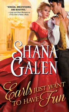 Earls Just Want to Have Fun: A quirky and fun Regency romance