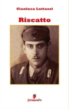 Riscatto by Gianluca Luttazzi