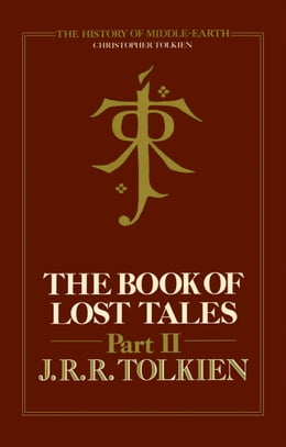Book The Book of Lost Tales 2 (The History of Middle-earth, Book 2) by Christopher Tolkien