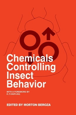 Book Chemicals Controlling Insect Behavior by Beroza, Morton