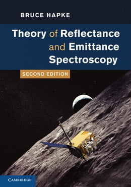 Book Theory of Reflectance and Emittance Spectroscopy by Bruce Hapke