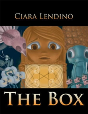 The Box: The Story of a Girl Named Pandora