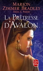La Prêtresse d'Avalon (Le cycle d'Avalon, tome 4) by Marion Zimmer Bradley