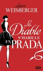 Le diable s'habille en Prada by Lauren WEISBERGER