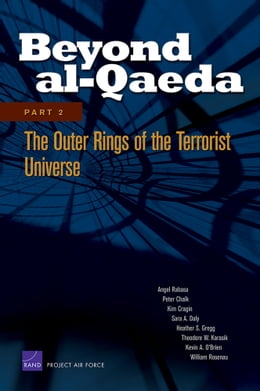Book Beyond al-Qaeda: Part 2, The Outer Rings of the Terrorist Universe by Angel Rabasa