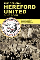 The Official Hereford United Quiz Book by Chris Cowlin