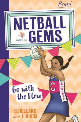 Book Netball Gems 7: Go with the Flow by Lisa Gibbs