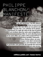 Manifeste by Philippe Blanchon