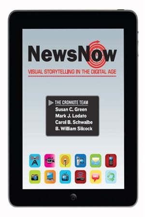 News Now Visual Storytelling in the Digital Age (2-downloads)