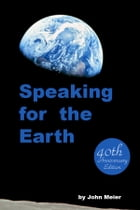 Speaking For The Earth 40th Anniversary Edition