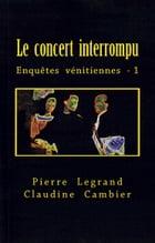 LE CONCERT INTERROMPU by Pierre LEGRAND