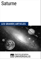 Saturne: Les Grands Articles d'Universalis by Encyclopaedia Universalis