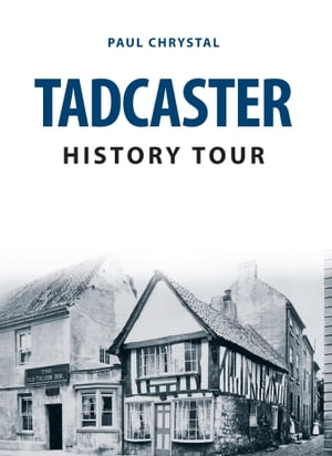 Tadcaster History Tour