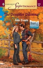 The Daughter Dilemma by Ann Evans
