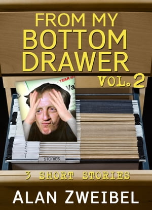 From My Bottom Drawer, Vol. II: I'm a What? - Livingston - Grave Discussion by Alan Zweibel