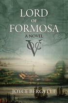 Lord of Formosa by Joyce Bergvelt