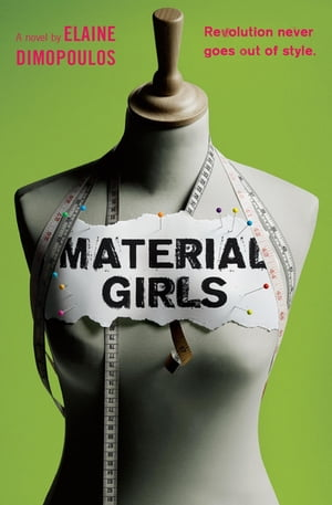 Material Girls: A Novel by Elaine Dimopoulos