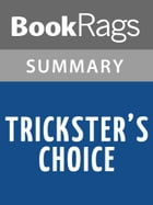 Trickster's Choice by Tamora Pierce l Summary & Study Guide by BookRags